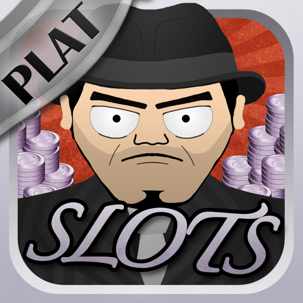 Mafia Slots PLATINUM - Vegas Style Slot Machine Fit for a boss